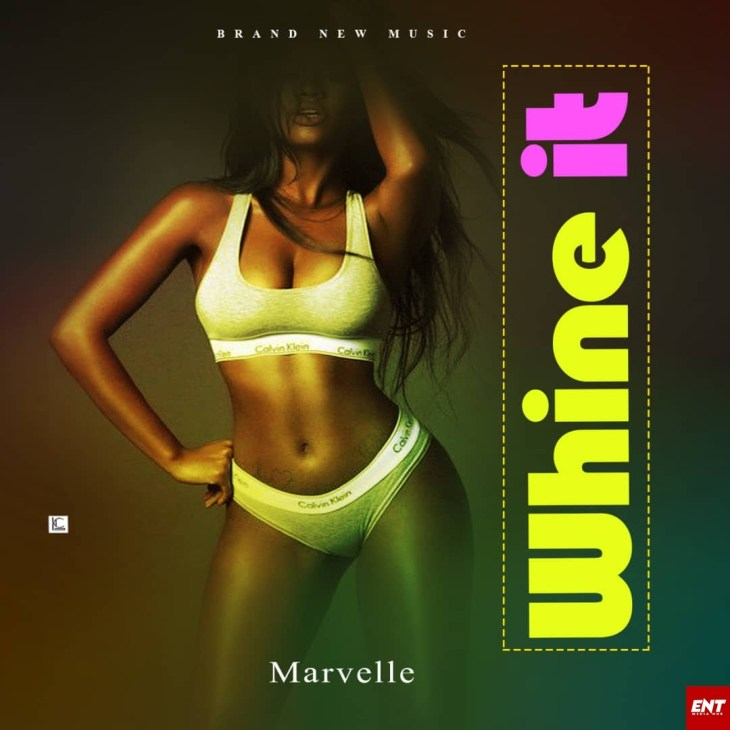 DOWNLOAD MP3 : Marvelle - Whine it