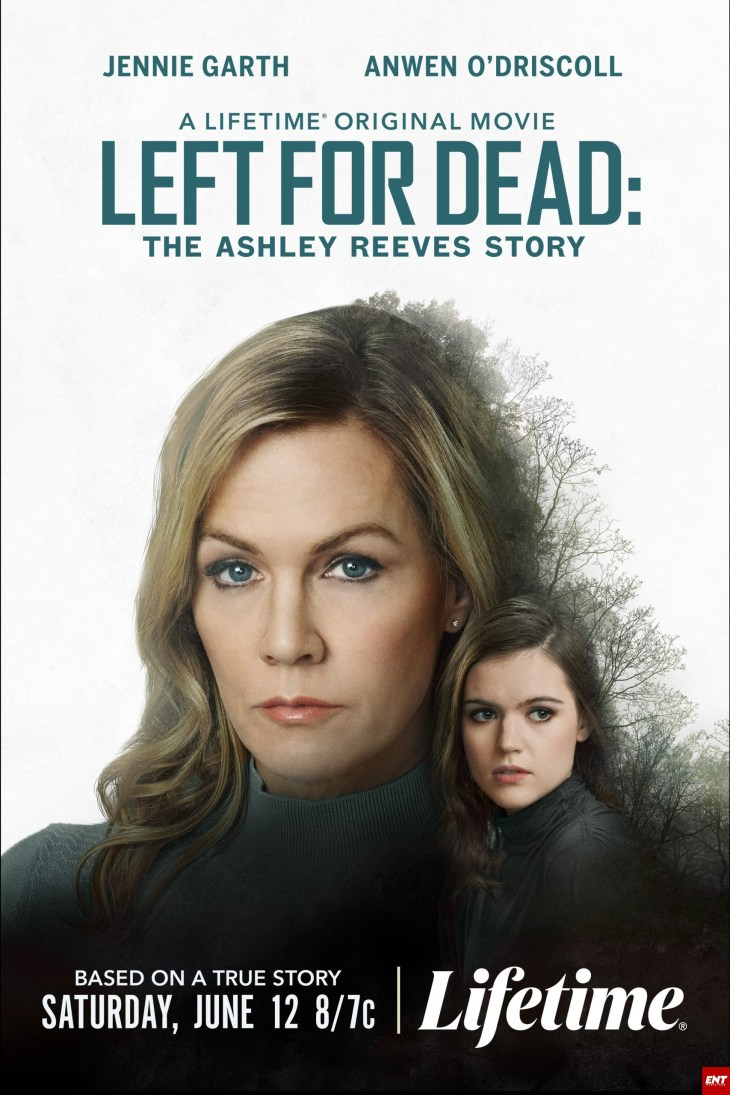 MOVIE : Left for Dead - The Ashley Reeves Story (2021)