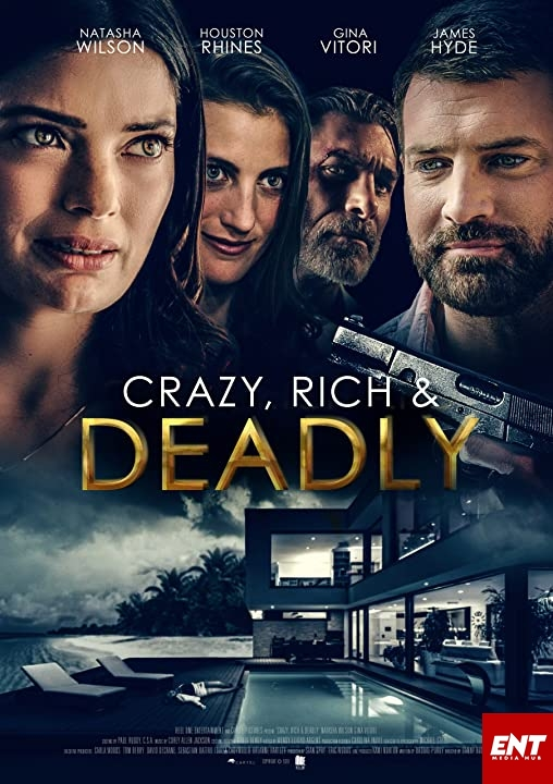 MOVIE : Crazy, Rich and Deadly (2020)