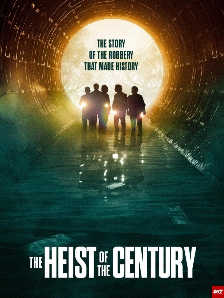MOVIE : The Heist of the Century (2020)