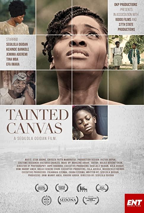 NIGERIAN MOVIE : Tainted Canvas (2020)