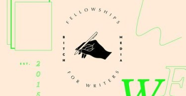 Apply For Bitch Media Fellowships 2020 for Writers worldwide Now