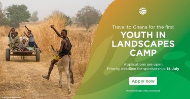 Apply For Global Landscapes Forum (GLF) 2019 Youth in Landscapes Camp in Accra,Ghana Now