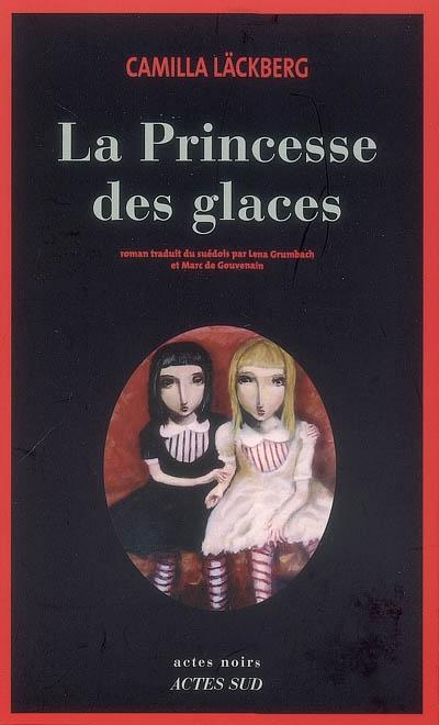 Lecture #1 : La Princesse des glaces, Camilla Läckberg