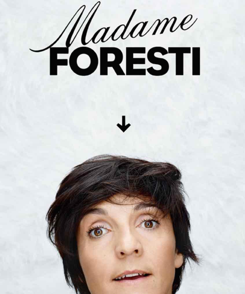 Madame Foresti !