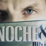Noche Y Día: Crónica de una muerte anunciada