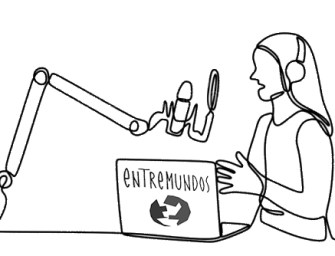 EntreMundos is now in audio!  On the year of our 20th anniversary, we launch our podcast project