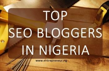 Nigerian Bloggers top seo blogger in nigeria endorsed by igwe chrisent nnamdi of entrepreneur nigeria