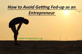 how to avoid getting fed up