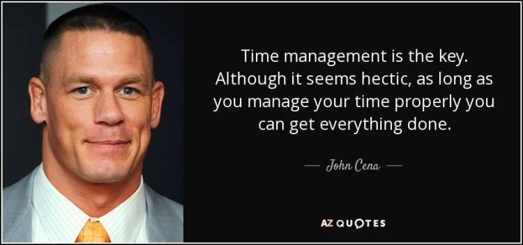 Best time management quote and strategy from John Cena
