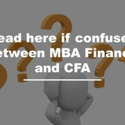 Between MBA Finance and Chartered Financial Analyst