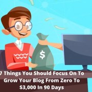 Make money blogging and grow your blog from zero to $3,000 in 90 days