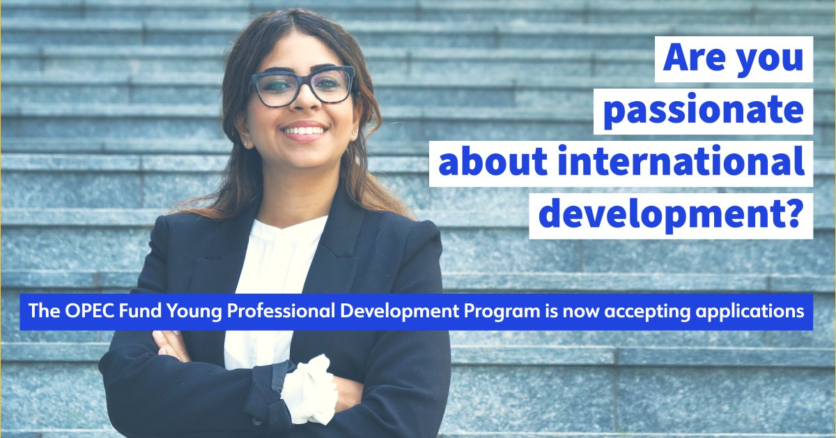 Young Professional Development Program (YPDP) Of Opec Fund 2020