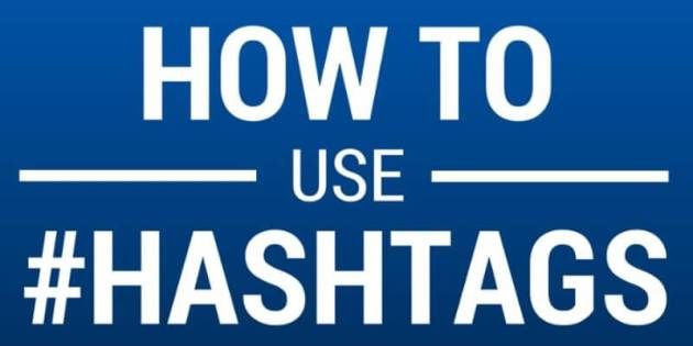 How To Use Hashtags To Reach New Customers