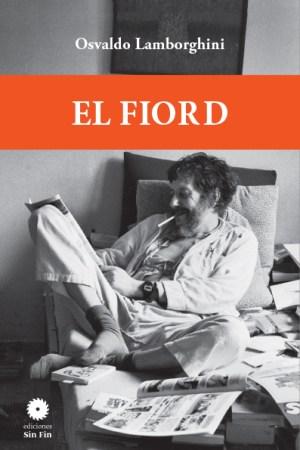 Portada EL FIORD-Osvaldo Lamborghini