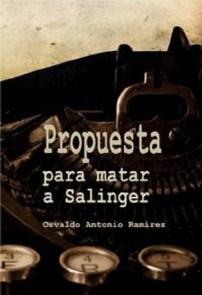 PROPUESTA PARA MATAR A SALINGER