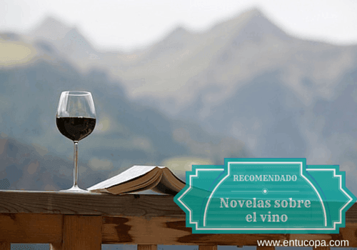 10 novelas sobre el vino