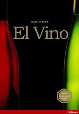 El Vino, de André Domine