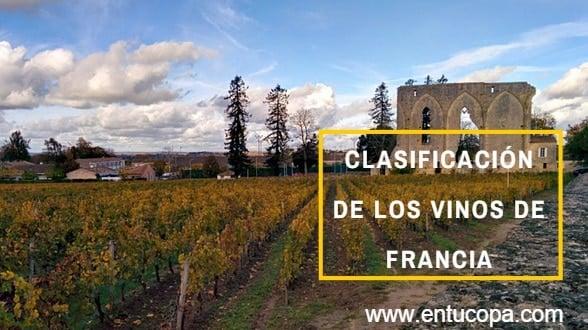 La clasificación de los vinos de Francia