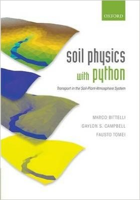 """Picture of the cover of the book """"Soil Physics with Python"""" by Marco Bittelli, Gaylon S. Campbell, and Fausto Tomei"""