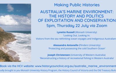 History Council of Victoria seminar:   Australia's Marine Environment, 22 July 2021
