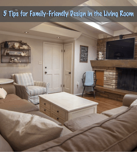 zillow design living room ideas Family Friendly Living Room Ideas - 5 Tips
