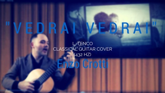 """Vedrai Vedrai"", the new video of classical guitar and voice"