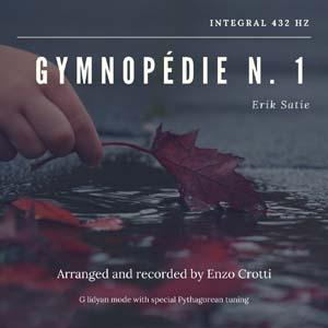 "Single: ""Gymnopédie N. 1"" (Satie) – Integral 432 Hz Music"