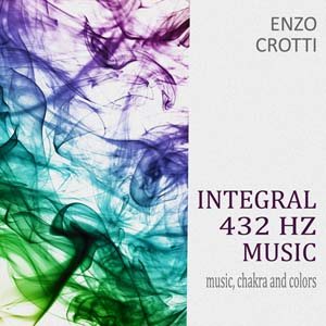 "Album mp3: ""Integral 432 Hz Music"" – Music, Chakra and Colors"