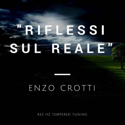 Riflessi sul Reale - Singolo di Enzo Crotti