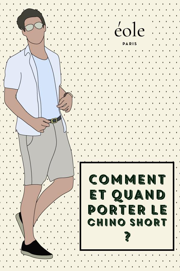 Comment et quand porter le chino short ? EOLE PARIS