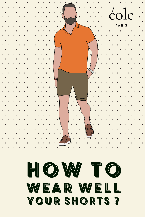 How to wear well your shorts ? EOLE PARIS