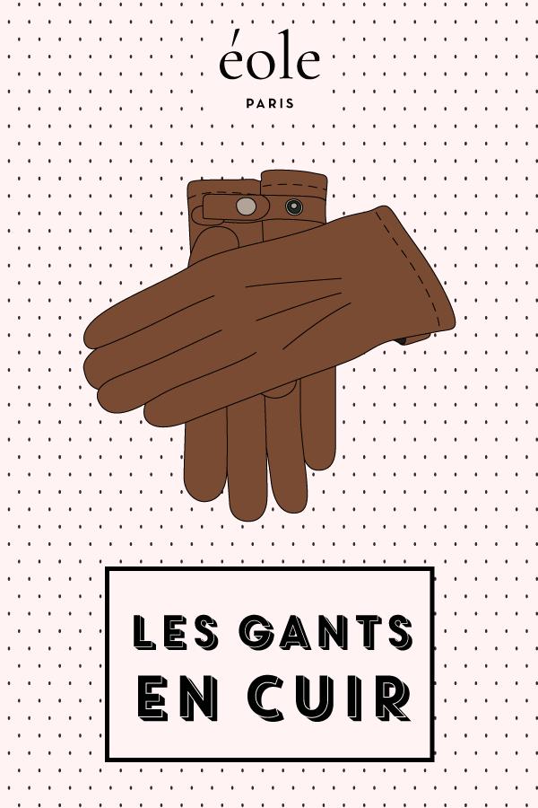Les gants en cuir - EOLE PARIS