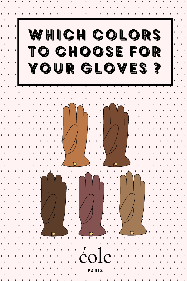 Which colors to choose for your gloves ? EOLE PARIS