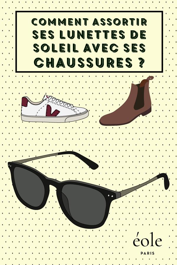 Comment assortir ses lunettes de soleil à vos chaussures ? EOLE PARIS