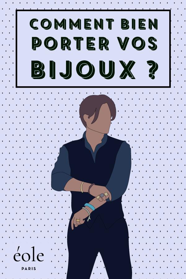 Comment bien porter vos bijoux ? EOLE PARIS