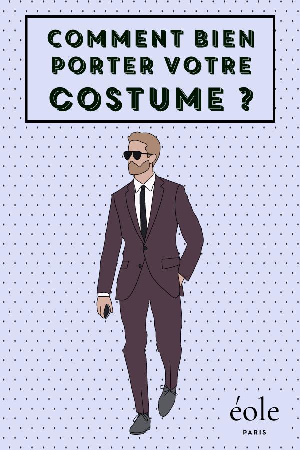 Comment bien porter votre costume ? EOLE PARIS P