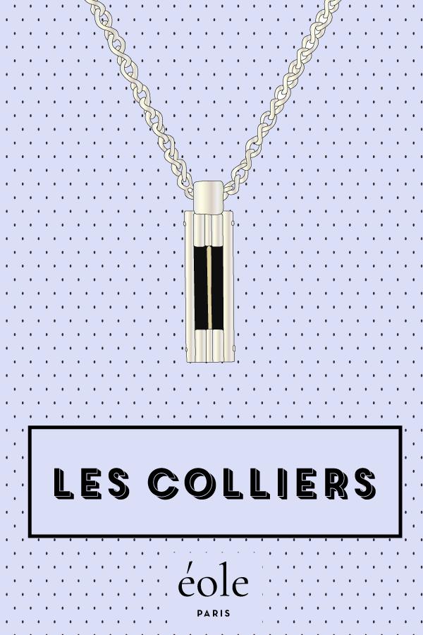 Les colliers - EOLE PARIS