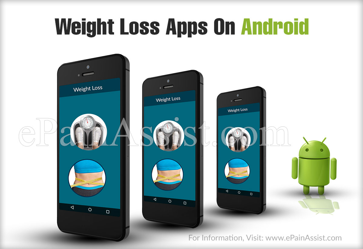 Benefits Of Installing Android Apps For Dieting And Weight Loss In Your Android Phone