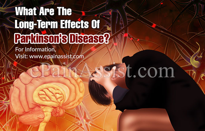 What Are The Long-Term Effects Of Parkinson's Disease?