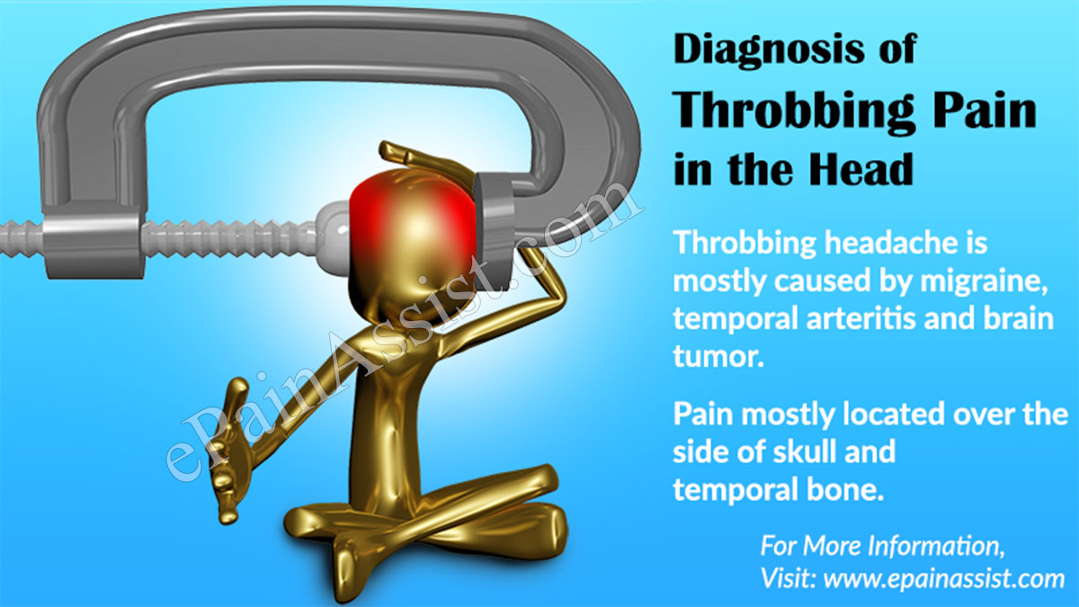 Diagnosis and Investigation of Throbbing Pain