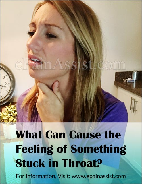 What Can Cause the Feeling of Something Stuck in Throat?