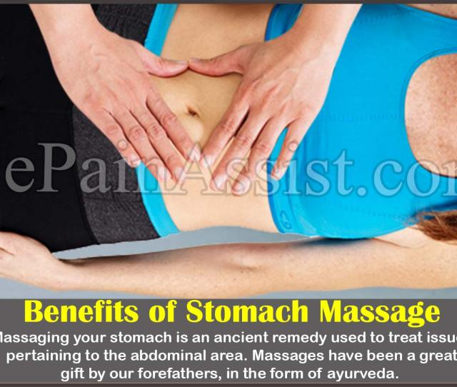 Why Should You Ensure Your Stomach Gets A Massage Once Every Week