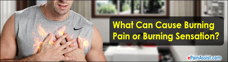 What Can Cause Burning Pain or Burning Sensation