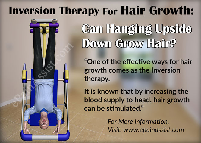 Inversion Therapy For Hair GrowthCan Hanging Upside Down