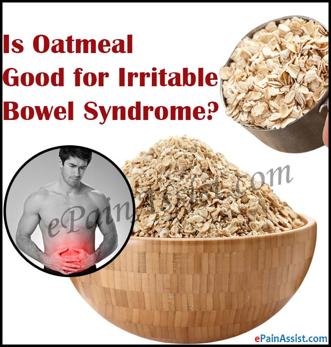 Is Oatmeal Good for Irritable Bowel Syndrome?