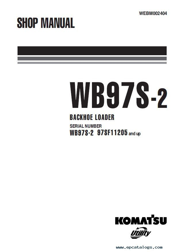 Komatsu WB97S-2 Backhoe Loader Shop Manual PDF