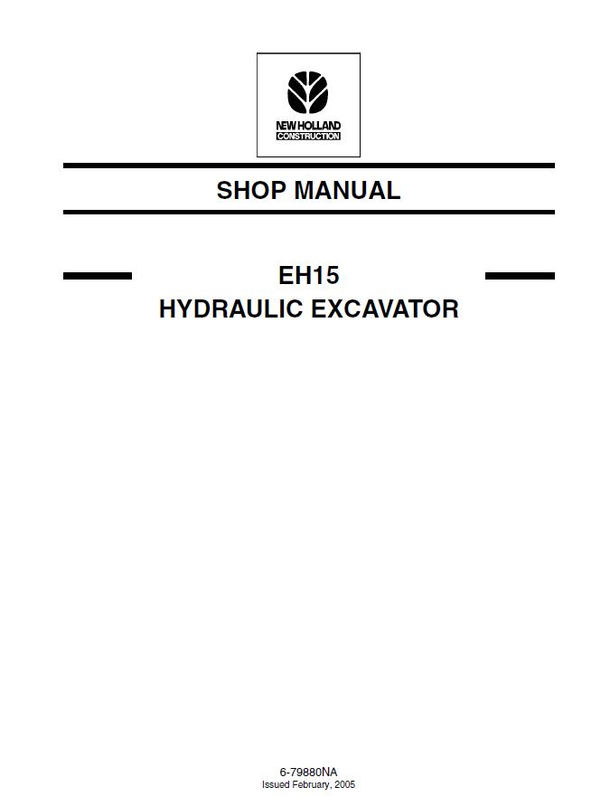 New Holland EH 15 Hydraulic Excavator PDF Shop Manual