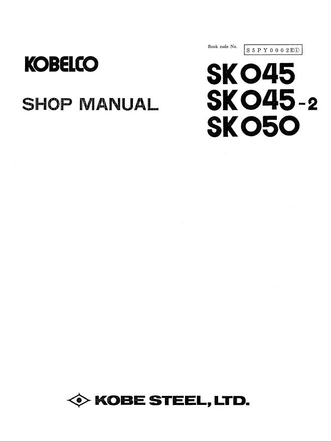 Kobelco SK045 SK045-2 SK050 Hydraulic Excavator PDF