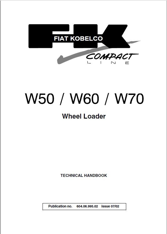 Download Fiat Kobelco W50 W60 W70 Loader Technical PDF